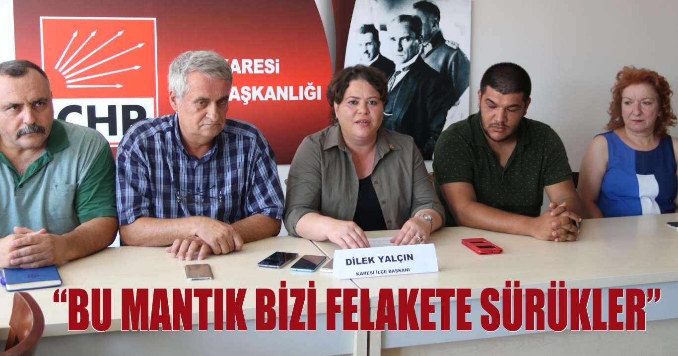"""KARESİ CHP'DEN """"BORÇ YİĞİDİN KAMÇISIDIR"""" MANTIĞINA TEPKİ"""